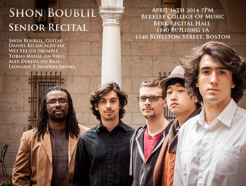 Shon Boublil, Berklee senior recital
